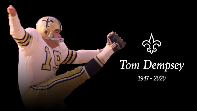 New Orleans Saints legendary kicker Tom Dempsey passed away at the age of 73 on Saturday. — Photo courtesy of the New Orleans Saints
